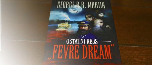 George R.R. Martin Ostatni Rejs Fevre Dream czaczytać