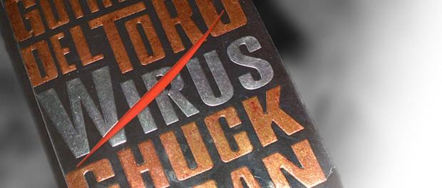 Czaczytać recenzja książki Guillermo del Toro, Chuck Hogan Wirus
