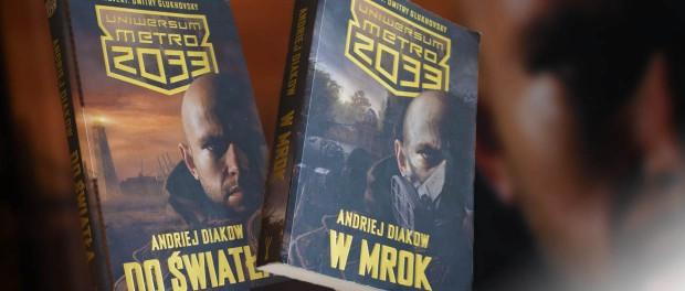 """Recenzja ksiązki Andriej Diakow """"Do światła"""", """"W mrok"""" czaczytać"""