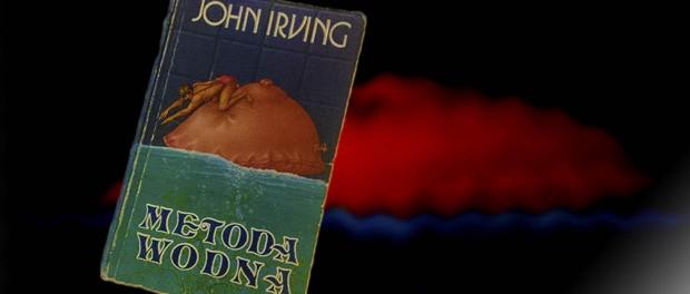 """recenzja książki John Irving """"Metoda Wodna"""" czaczytać"""