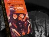 Recenzja książki Dmitry Glukhovsky Metro 2035 Czaczytać