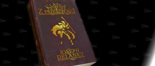 Joseph Delaney Klątwa z przeszłości Czaczytać