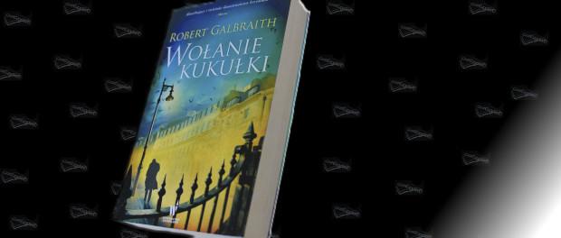 Robert Recenzja książki Galbraith Wołanie kukułki Czaczytać