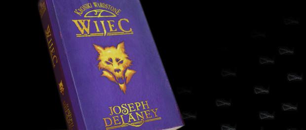 Joseph Delaney Wijec Czaczytać