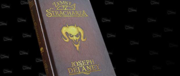 Joseph Delaney Zemsta Stracharza Czaczytać