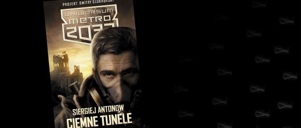 Siergiej Antonow Ciemne tunele Czaczytać