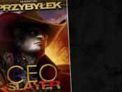 Marcin Przybyłek Ceo Slayer Czaczytać