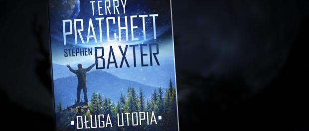Terry Pratchett, Stephen Baxter Długa Utopia Czaczytać