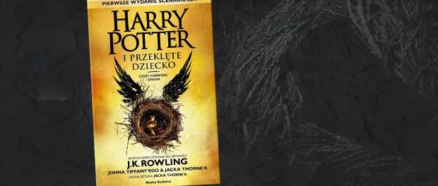 J.K. Rowling, John Tiffany, Jack Thorne Harry Potter i Przeklęte Dziecko Czaczytać