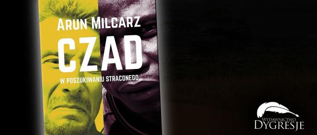 Arun Milcarz, CZAD W poszukiwaniu straconego Czaczytać