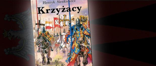 Henryk Sienkiewicz Krzyżacy Czaczytać