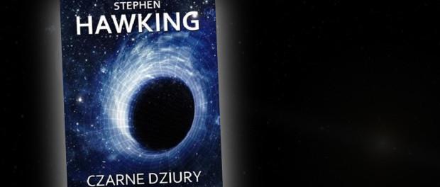 Stephen Hawking Czarne Dziury Czaczytać