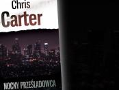 Chris Carter Nocny Prześladowca Czaczytać