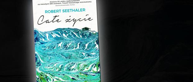 Robert Seethaler Całe Życie Czaczytać