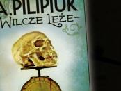 Andrzej Pilipiuk Wilcze Leże Czaczytać