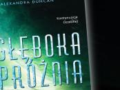 Alexandra Duncan Głęboka Próżnia