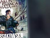 Maja Lidia Kossakowska Zakon Krańca Świata Czaczytać