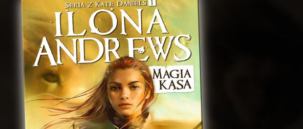 Ilona Andrews Magia Kąsa Czaczytać