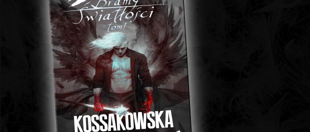 Maja Lidia Kossakowska Bramy Światłości Tom I Czaczytać