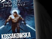 Maja Lidia Kossakowska Bramy Światłości Tom II Czaczytać