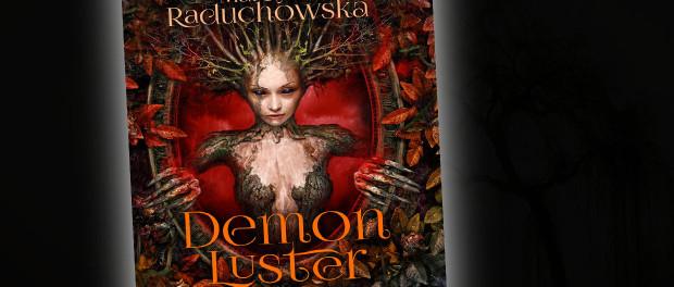 Martyna Raduchowska Demon Luster Czaczytać