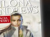 Ilona Andrews Magia Krwawi Czaczytać