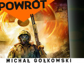 """Michał Gołkowski """"Powrót"""""""