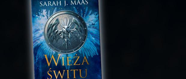 Sarah J. Maas Wieża Świtu Czaczytać