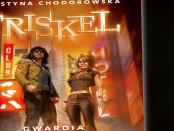 Krystyna Chodorowska Triskel Gwardia Czaczytać