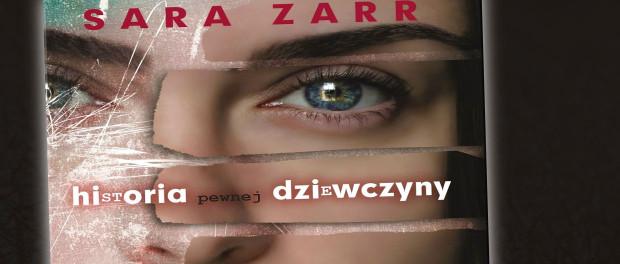 Sara Zarr Historia pewnej dziewczyny Czaczytać