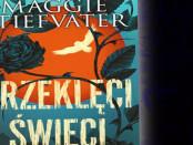 Maggie Stiefvater Przeklęci Święci Czaczytać