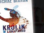 Michał Biarda Królik w lunaparku Czaczytać
