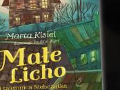 Marta Kisiel Małe Licho i tajemnica Niebożątka Czaczytać