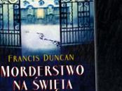 Francis Duncan Morderstwo na Święta Czaczytać