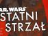 Daniel José Older Star Wars Ostatni Strzał Czaczytać