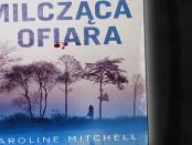 Caroline Mitchell Milcząca Ofiara Czaczytać