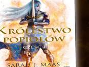 Sarah J. Maas Królestwo Popiołów. Część I czaczytać