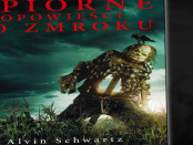 Alvin Schwartz Upiorne opowieści po zmroku Czaczytać
