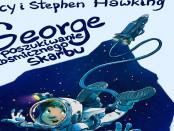 Lucy i Stephen Hawking George i poszukiwanie kosmicznego skarbu Czaczytać