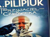 Andrzej Pilipiuk Przyjaciel Człowieka Czaczytać