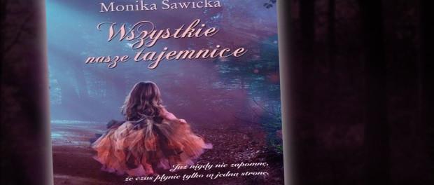 Monika Sawicka Wszystkie nasze tajemnice Czaczytać