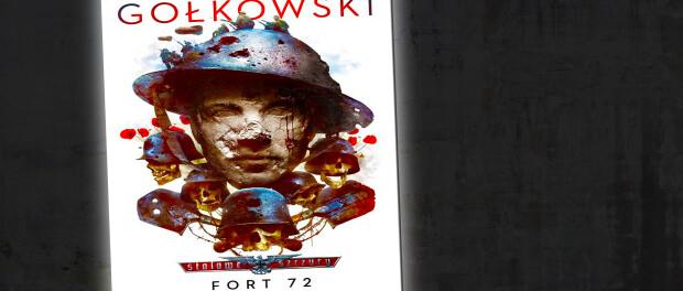 Michał Gołkowski Fort 72 Czaczytać