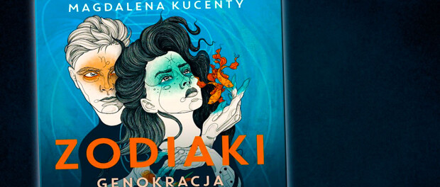 Magdalena Kucenty Zodiaki. Genokracja Czaczytać