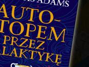 Douglas Adams Autostopem przez galaktykę Czaczytać